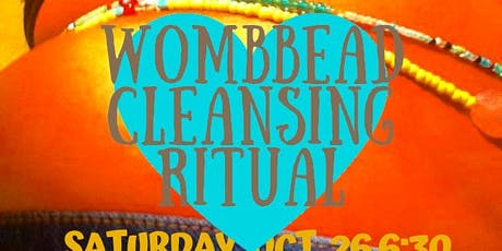 WombBead Cleansing Ritual New Moon Goddess Gathering tickets