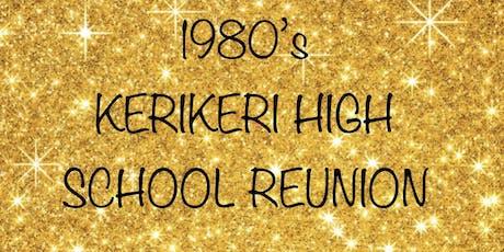 1980's Kerikeri High School Reunion tickets