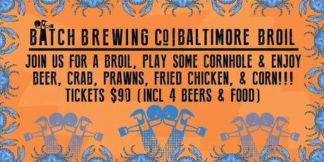 Batch Brewing Co Baltimore Broil tickets
