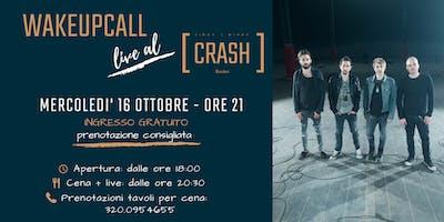 WakeUpCall Live al Crash Roma