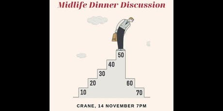 MIDLIFE!! A Curated Dinner Discussion tickets