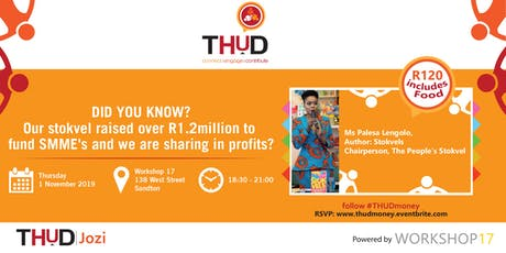 How Stokvels Are Enabling The Economy by Funding SMME's [#thudmoney] tickets