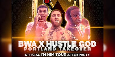 BWA X HUSTLE GOD PORTLAND TAKEOVER (Official After Party For Kevin Gates I'm Him Tour)