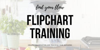 Flipchart Flow Training 11th November, 2019 7.30pm - 8.30pm
