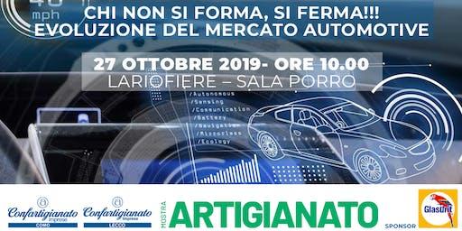 CHI NON SI FORMA, SI FERMA!!! EVOLUZIONE DEL MERCATO AUTOMOTIVE
