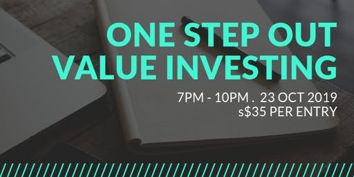 One Step Out! Value Investing