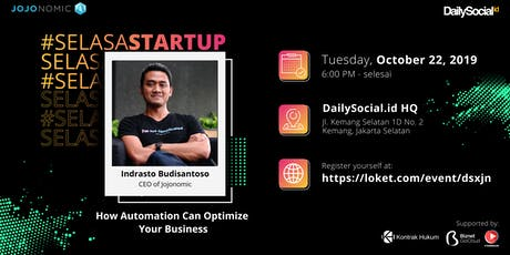 #SelasaStartup How Automation Can Optimize Your Business tickets