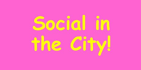 Social in the City! tickets