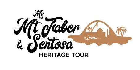 My Mt Faber & Sentosa Heritage Tour - Serapong Route (8 March 2020)