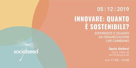 Innovare: Quanto è Sostenibile? biglietti