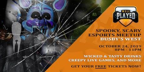 Spooky, Scary Esports Meetup tickets