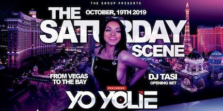 The Saturday Scene w/ YO YOLIE (Las Vegas) + Latino Room in the back! tickets