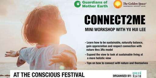 Connect2ME Workshop Conscious Festival presented by GREEN IS THE NEW BLACK
