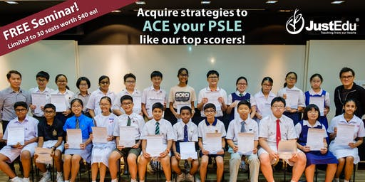 How to ACE your PSLE Seminar 2019 (Sembawang | Math & Science)