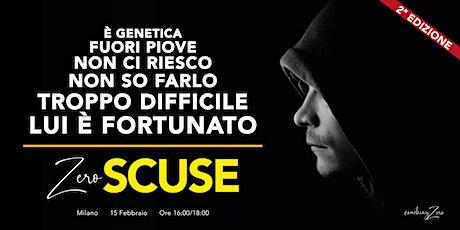 Zero Scuse - 2ª edizione biglietti