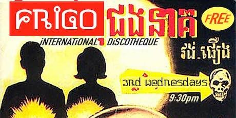 FRiGO-iNTERNATiONAL DiSCOTHEQUE - Wednesday Night Dance Party tickets