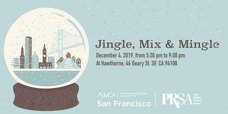 Jingle Mix & Mingle Holiday Party with AMA SF & PRSA SF tickets