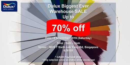DULUX Biggest Ever Warehouse Sale: Up to 70% Off