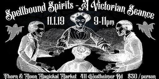Spellbound Spirits with Katrina Cooper - A Victorian Seance