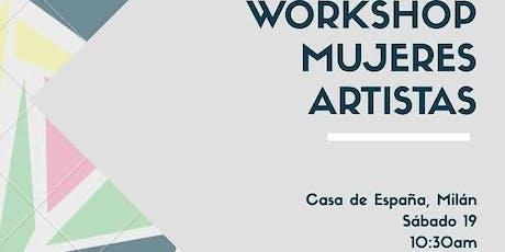 Laboratorio artistico: mujeres artistas biglietti