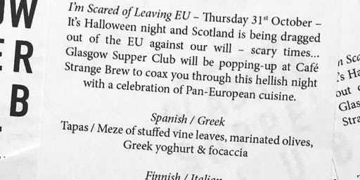 Glasgow Supper Club - I'm Scared of Leaving EU