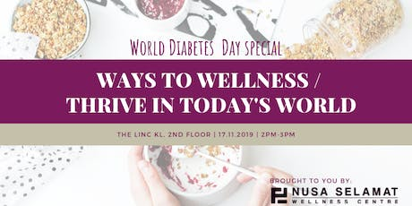 World Diabetes Day - Ways to Wellness / Thrive in Today's World tickets