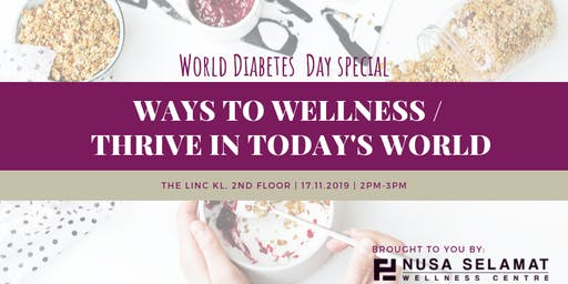 World Diabetes Day - Ways to Wellness / Thrive in Today's World