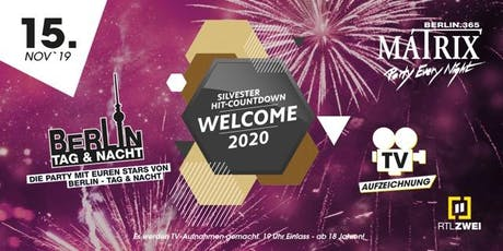 Berlin Tag & Nacht präs. RTL II - Silvester Hit Countdown tickets