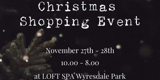 LOFT Spa 2 Day Christmas Shopping Event