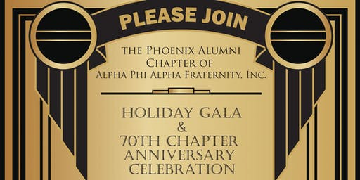 Alpha Phi Alpha Holiday Gala & 70th Chapter Anniversary Celebration