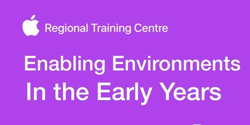 Enabling Environments in the Early Years