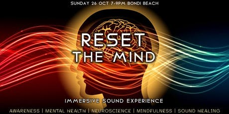 Reset the Mind - Immersive Sound Experience tickets