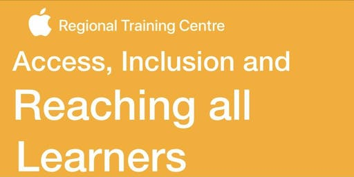 Access, Inclusion and Reaching ALL learners