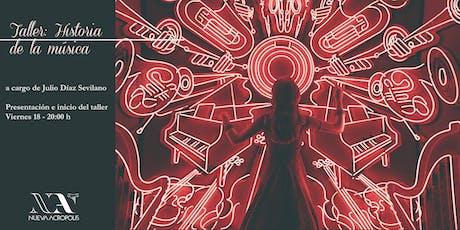 """Taller: """"Historia de la Música"""" tickets"""