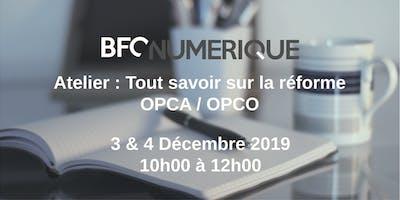 Atelier :  tout savoir sur la réforme OPCA/OPCO / Dijon
