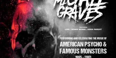 Michale Graves (Formerly of The Misfits) at The Pin tickets