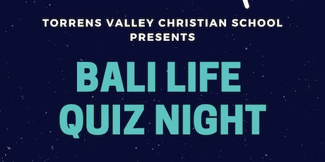 Bali Life Quiz Night Fundraiser - Hosted by TVCS tickets