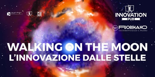 Walking on the Moon: l'innovazione dalle stelle