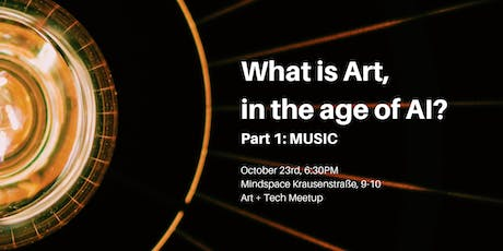 What is art, in the age of AI? (Part 1: Music) tickets