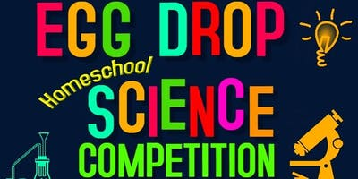 HOMESCHOOL SCIENCE PROJECT:  Egg Drop Competition