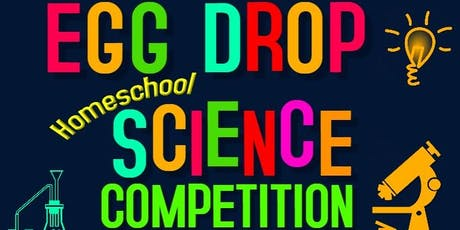 HOMESCHOOL SCIENCE PROJECT:  Egg Drop Competition tickets