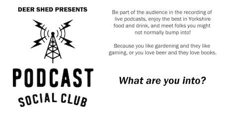 Podcast Social Club #1 tickets