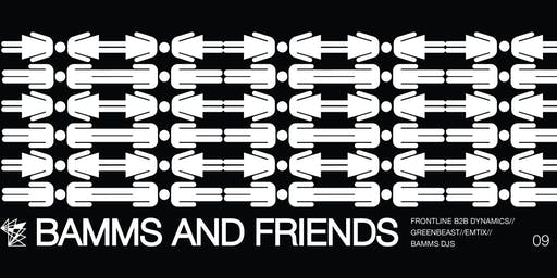BAMMS and Friends Party | 22:00 | 10.-