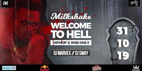 MILKSHAKE - HALLOWEEN SPECIAL // WELCOME TO HELL // DIE THALIA Tickets