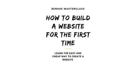 HOW TO BUILD A WEBSITE FOR THE FIRST TIME tickets