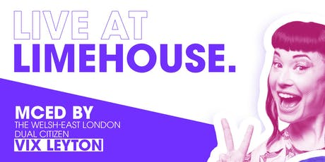 Live at Limehouse 3  - comedy and cabaret on the east side tickets