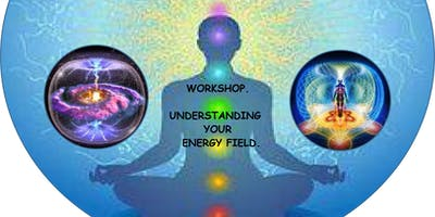 Understanding Your Energy Field.