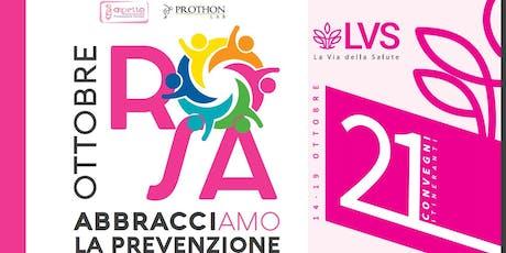 Ottobre Rosa - La Via della Salute - Convegno sabato 19 - SAN GIOVANNI IN PERSICETO biglietti