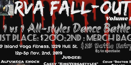 RVA Fallout Vol. 1 || 1 v. 1 ALL STYLES DANCE BATTLE! tickets