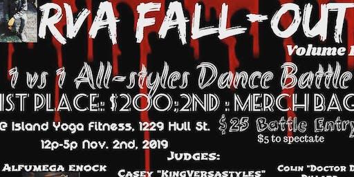 RVA Fallout Vol. 1 || 1 v. 1 ALL STYLES DANCE BATTLE!